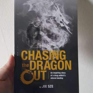 Chasing the Dragon out