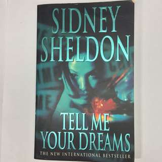 Tell Me Your Dreams- Sidney Sheldon