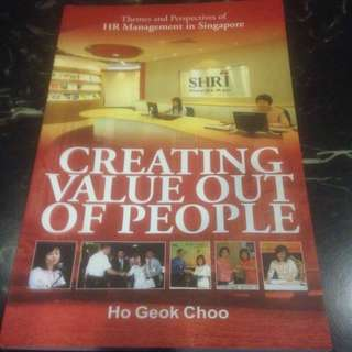 Creating Value Out of People by Ho Geok  Choo