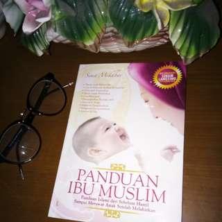 """Buku """"Panduan Ibu Muslim"""" oleh Sima Mikhbar"""