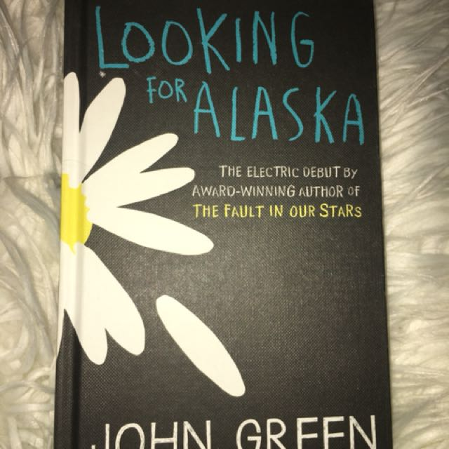Looking For Alaska by John Green (hardback)