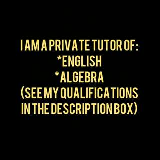 PRIVATE TUTOR OF ENGLISH AND MATH