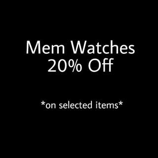 20% OFF on selected MEM Watches