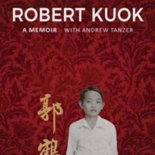 Robert Kuok A Memoir