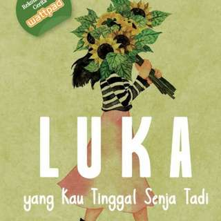 Ebook : Luka Yang Kau Tinggal Senja Tadi by Susan Arisanti