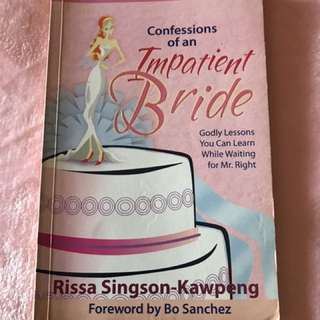 Confessions of an Impatient Bride