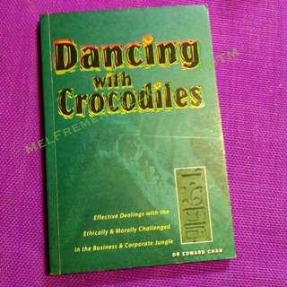 Dancing With Crocodiles