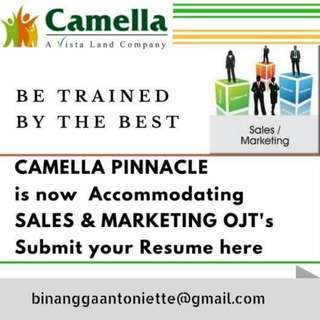 Camella Pinnacle  is currently looking for a Sales and Marketing Trainee. Fresh graduate and OJT are welcome.  For those interested kindly send your Updated  Resume here at  binanggaantoniette@gmail.com