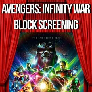 AVENGERS: INFINITY WAR Block Screening