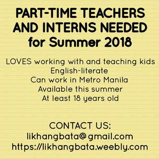 PART-TIME Teachers and Interns Needed