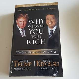 Why We want you to be Rich by Donald Trump & Robert Kiyosaki