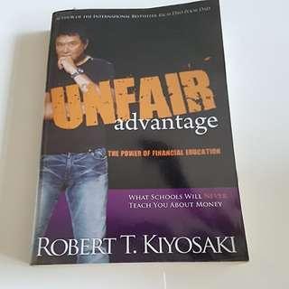 Unfair Advantage by Robert Kiyosaki