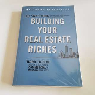 Building your Real Estate Riches by Ku Swee Yong