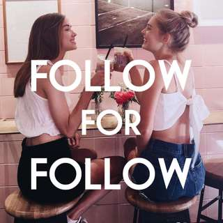 F4F: FOLLOW FOR FOLLOW