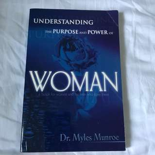 Understand the purpose and power of women