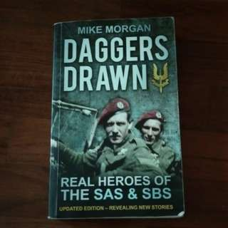 Daggers Drawn (Real Heroes of The SAS & SBS)