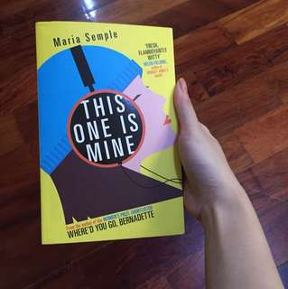 BOOKS This One Is Mine by Maria Semple