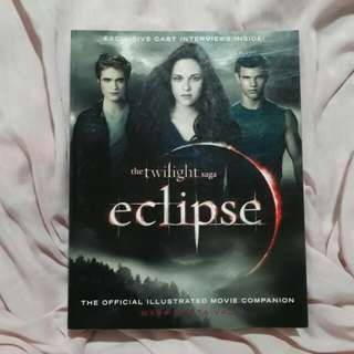 Eclipse: The Complete Illustrated Movie Companion