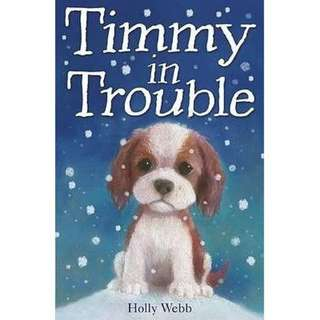 eBook - Timmy in Trouble by Holly Webb