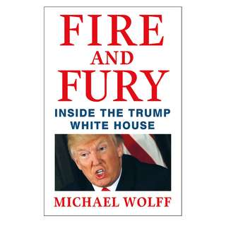 Fire and Fury: Inside the Trump White House (327 Page Mega eBook)