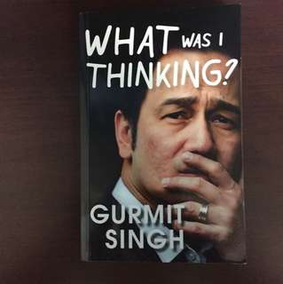 What was I thinking? - Gurmit Singh