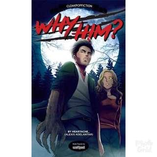 Why Him wattpad book