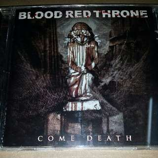 Music CD (Metal): Blood Red Throne ‎– Come Death - Earache Records
