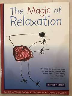 The Magic of Relaxation, Tai Chi & Visualisation exercises for young children