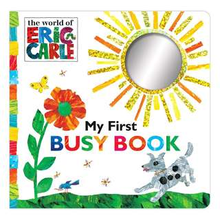 BRAND NEW My First Busy Book (The World of Eric Carle) Board book