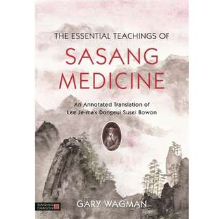 The Essential Teachings of Sasang Medicine