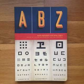 ABZ More Alphabets and Other Signs