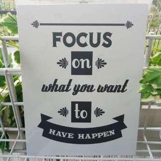 Hiasan Dinding Focus to what you want