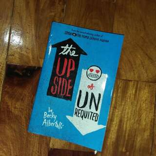 The Upside of Unrequinted by Becky Albertalli