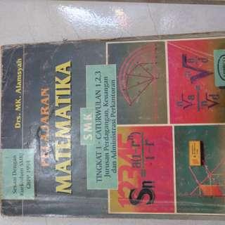Buku Matematika Untuk SMK Jurusan Perdagangan, Keuangan, dan Administrasi Perkantoran