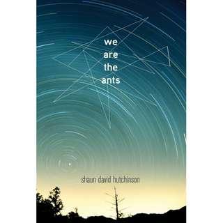 We Are the Ants (Shaun David Hutchinson)