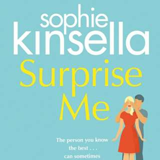 BRAND NEW SUPRISE ME by SOPHIE KINSELLA