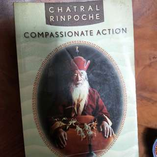 Chatral Rinpoche - Compassionate Action