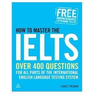 How to Master the IELTS: Over 400 Questions for All Parts of the International English Language Testing System (Elite Students) 1st Edition, Kindle Edition by Chris John Tyreman (Author)