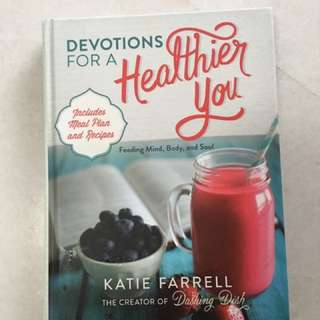 Devotionals for a healthier you