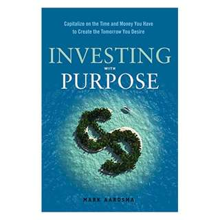 Investing With Purpose Kindle Edition by Mark Aardsma  (Author)