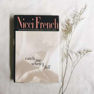 🌸 SALE! Catch Me When I Fall : Nicci French (Hardbound Book)