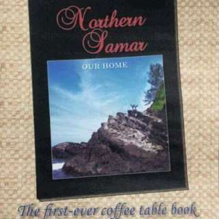 Northern Samar: Our Home Coffee table book
