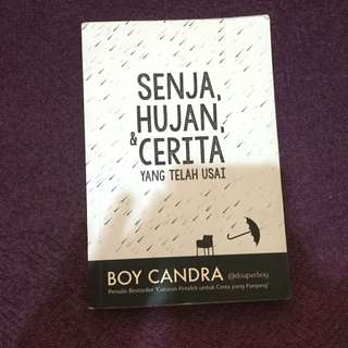 Senja, Hujan & Cerita yang Telah Usai by Boy Candra