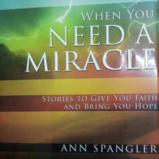 Books When you need a miracle - Ann Spangler