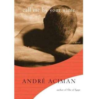 Call Me By Your Name by André Aciman E-Book