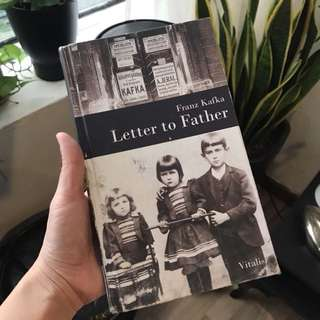 Letter to Father / Franz Kafka