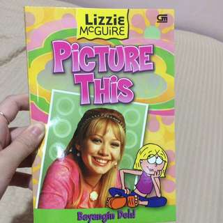 Lizzie Mcguire, Picture This! (Bayangin Deh)