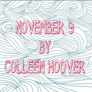 LOOKING FOR NOVEMBER 9 BY COLLEEN HOOVER