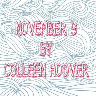 LF: NOVEMBER 9 BY COLLEEN HOOVER