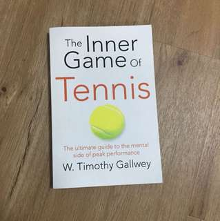 The Inner Games Of Tennis